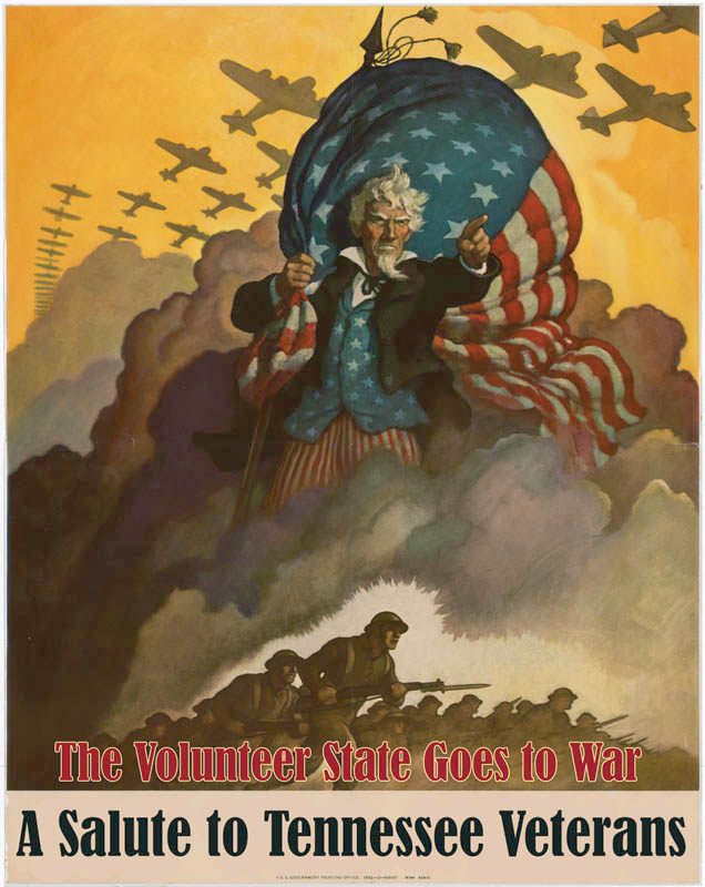 The Volunteer State Goes to War: A Salute to Tennessee Veterans