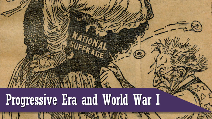 Progressive Era and World War II